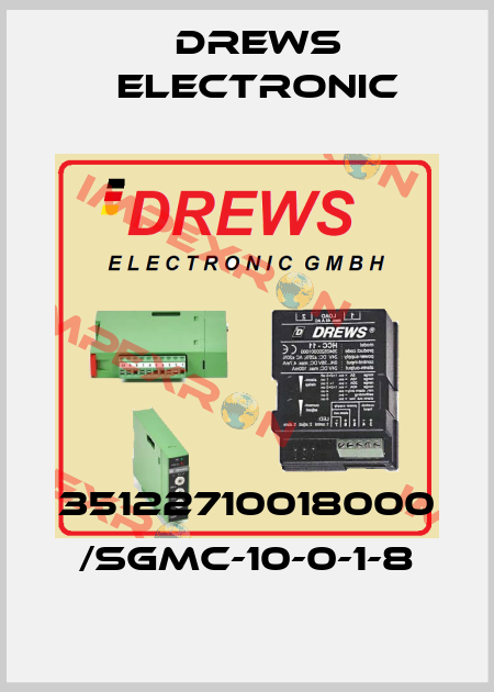 Drews Electronic-35122710018000  SGMC-10-0-1-8 price