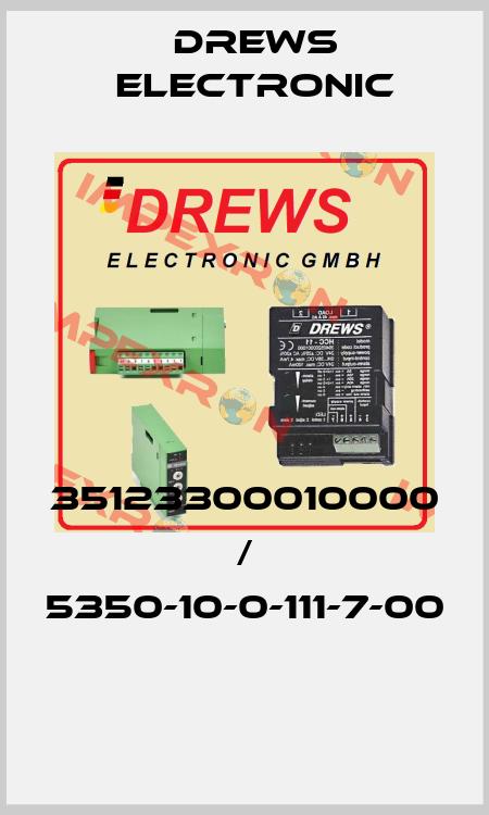 Drews Electronic-35123300010000 / 5350-10-0-111-7-00  price