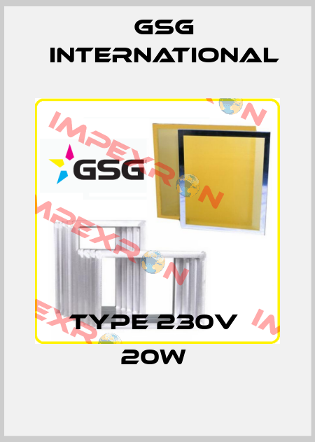 GSG INTERNATIONAL-type 230v  20w  price