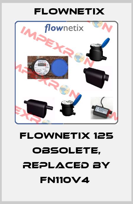 Flownetix-Flownetix 125 obsolete, replaced by FN110v4  price