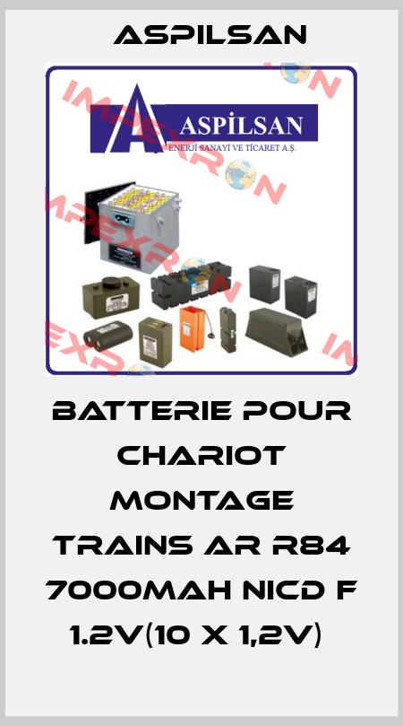 Aspilsan-BATTERIE POUR CHARIOT MONTAGE TRAINS AR R84 7000MAH NICD F 1.2V(10 X 1,2V)  price