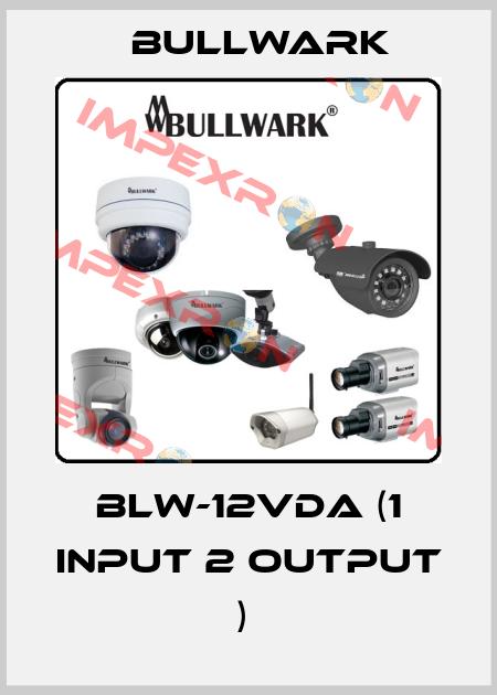 Bullwark-BLW-12VDA (1 INPUT 2 OUTPUT )  price
