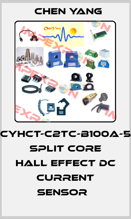 Chen Yang-CYHCT-C2TC-B100A-5  Split Core Hall Effect DC Current Sensor   price