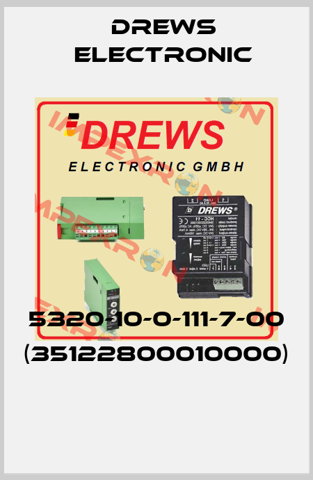 Drews Electronic-5320-10-0-111-7-00 (35122800010000)  price