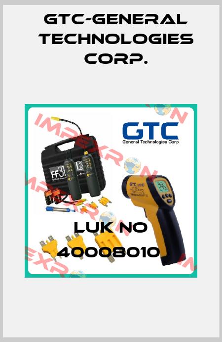 GTC-General Technologies Corp.-LUK NO 40008010  price
