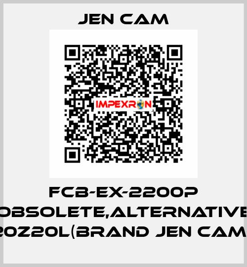 Jen Cam-FCB-EX-2200P obsolete,alternative 20Z20L(brand Jen Cam)  price