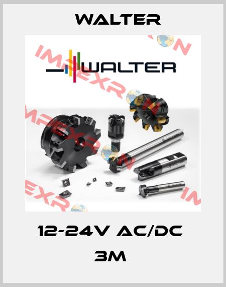 Walter-12-24V AC/DC  3M  price