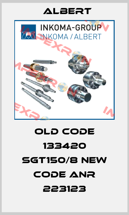 Albert-old code 133420 SGT150/8 new code ANR 223123 price