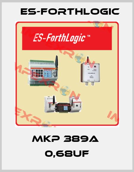 ES-ForthLogic-MKP 389A 600VAC price