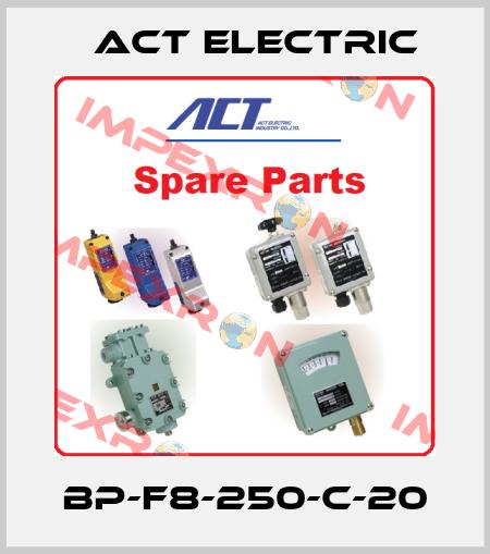 ACT ELECTRIC-BP-F8-250-C-20 price