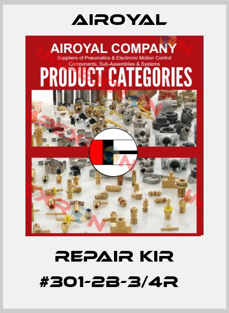 Airoyal- Repair Kir #301-2B-3/4R   price